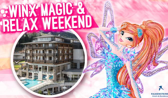 Winx magic & relax weekend al Falkensteiner
