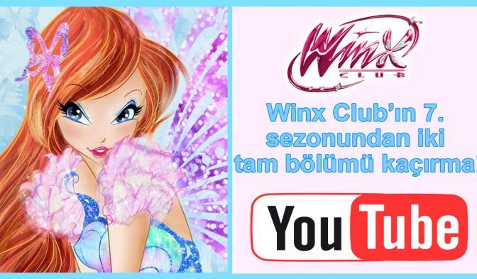 Winx Club'ın 7. sezonundan iki tam bölümü kaçırma!