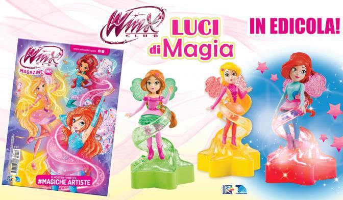 Winx Club Magazine 199 e la nuova collezione Luci di Magia!